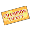 Champion Ticket icon.png