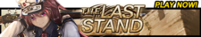 The Last Stand release banner.png