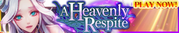 A Heavenly Respite release banner.png