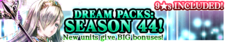 Dream Packs Season 44 banner.png