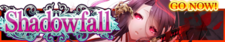 Shadowfall release banner.png