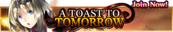 A Toast to Tomorrow release banner.png