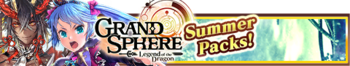 Grand Sphere Summer Packs banner.png