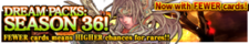 Dream Packs Season 36 banner.png