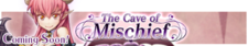 Cave of Mischief announcement banner.png