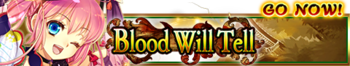 Blood Will Tell banner.png