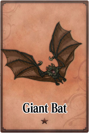 <*Vaatigam's diary*>  - CLOSED at March 27th 2015 350px-Giant_Bat_card