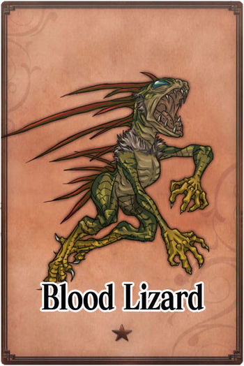 <*Vaatigam's diary*>  - CLOSED at March 27th 2015 350px-Blood_Lizard_card