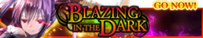 Blazing in the Dark release banner.png