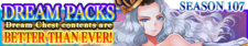 Dream Packs Season 107 banner.png